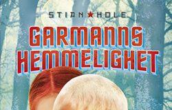 Garmanns hemmelighet_Stian Hole